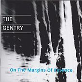 On the Margins of Essence by The Gentry