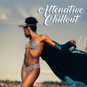 Altenative Chillout by Ibiza Dance Party