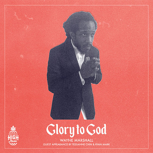 Glory to God by Wayne Marshall
