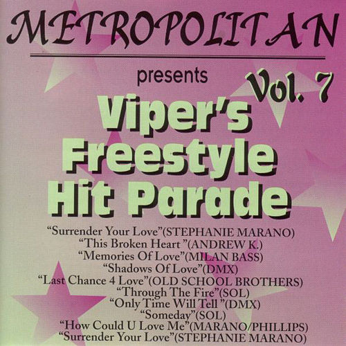 Viper's Freestyle Hit Parade, Vol. 7 by Various Artists