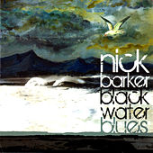 Black Water Blues von Nick Barker
