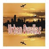 Legalize It! It's Natural, Vol. 2 by Urban Dwellaz