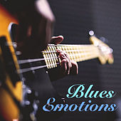Blues Emotions by Various Artists