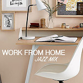 Work From Home Jazz Mix de Various Artists