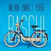 Wenn dWält 1986 von Baschi