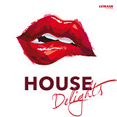 House Delights von Various Artists