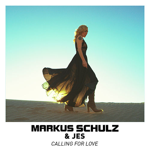 Calling for Love by Markus Schulz