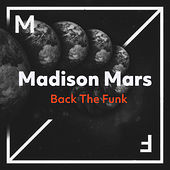 Back The Funk de Madison Mars