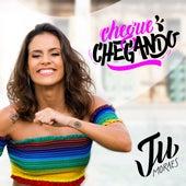Chegue Chegando von Ju Moraes