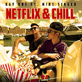 Netflix & Chill von Kay One