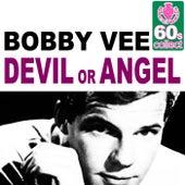 Devil Or Angel (Remastered) - Single van Bobby Vee