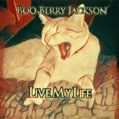 Live My Life de Boo Berry Jackson