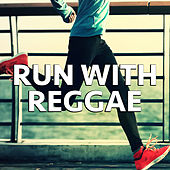 Run With Reggae by Various Artists