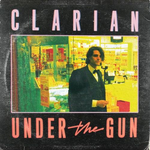 Under the Gun by Clarian