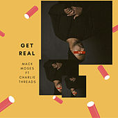 Get Real by Mack Moses