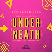 Underneath EP by The Crack Kids