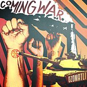 Coming War de Ozomatli