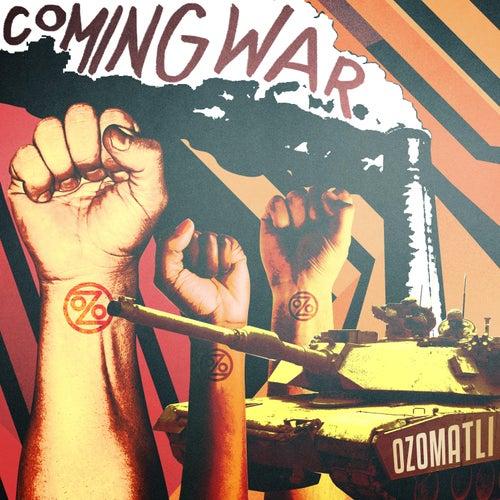 Coming War de Ozomatli