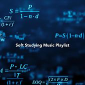Soft Studying Music Playlist by Various Artists