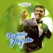Parranda la Negrita (En Vivo) de Grupo 5