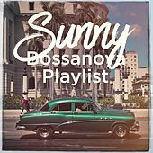 Sunny Bossanova Playlist de Various Artists