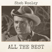 All The Best by Sheb Wooley
