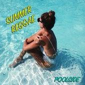 Summer Reggae Poolside by Various Artists