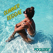 Summer Reggae Poolside de Various Artists
