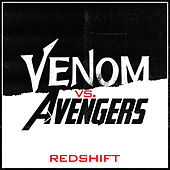 Redshift - Avengers Infinity War vs Venom (Trailer Mashup) van L'orchestra Cinematique