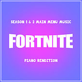 Fortnite Season 1 & 2 Main Menu Music (Piano Rendition) von The Blue Notes