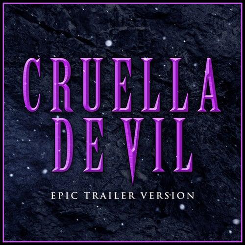 Cruella De Vil (Fan Trailer Version) by Alala and L'Orchestra Cinematique