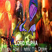 You Have 1 Week To Repent von Various Artists