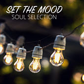 Set The Mood: Soul Selection by Various Artists