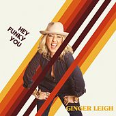 Hey Funky You de Ginger Leigh