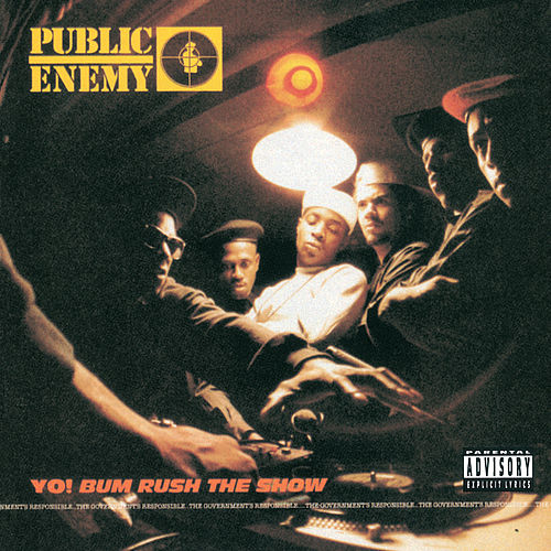 Yo! Bum Rush The Show by Public Enemy