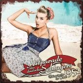 Hitparade des deutschen Schlagers - Schlagerjuwelen des Jahres 1952 by Various Artists