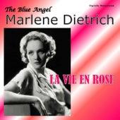 La vie en rose (Digitally Remastered) von Marlene Dietrich