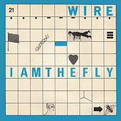 I Am The Fly by Wire