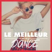 Le Meilleur De La Dance von Various Artists