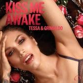 Kiss Me Awake von Tessa