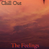 The Feelings de Chill Out