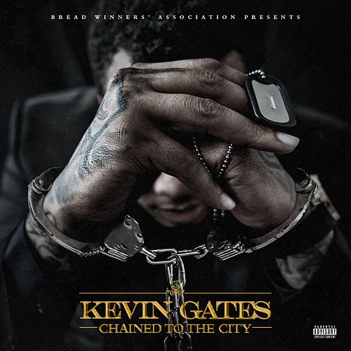 Chained To The City de Kevin Gates
