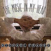 The Music In My Head by Michael Franks
