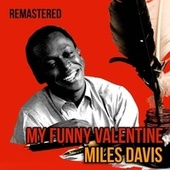 My Funny Valentine by Miles Davis