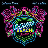 South Beach Social Club (Radio Edit) by Salaam Remi