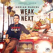 Weak After Next Reloaded by Adrian Marcel