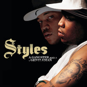 A Gangster And A Gentleman by Styles P