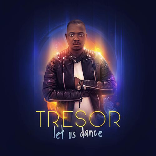 Let Us Dance by Trésor