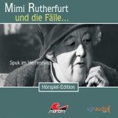 Folge 10: Spuk im Herrenhaus von Mimi Rutherfurt