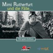 Folge 5: Buckingham Palace von Mimi Rutherfurt